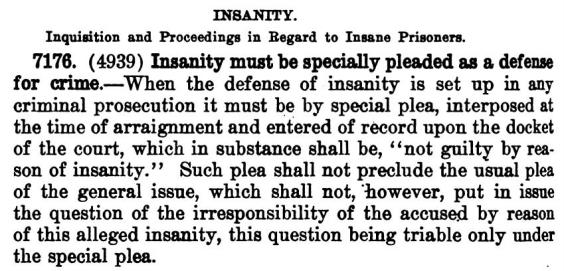 INSANITY MUST BE SPECIALLY PLED AT ARRAIGNMENT